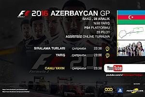 SİMÜLASYON DÜNYASI Son dakika F1 2016 online turnuva: Azerbaycan GP - Canlı Yayın