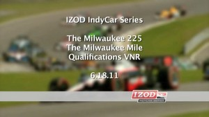 2011 Milwaukee - IndyCar - Qualifiacation