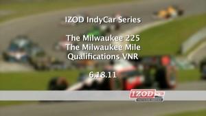 2011 Milwaukee - IndyCar - Qualifiacation