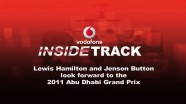 Lewis Hamilton and Jenson Button give the inside track ahead of the 2011 Abu Dhabi Grand Prix