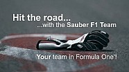 Hit the road... with the Sauber F1 Team!