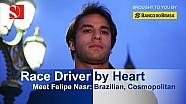 Felipe Nasr: Race Driver by Heart - Sauber F1 Team