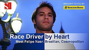 Felipe Nasr: Race Driver by Heart - Sauber F1 Team