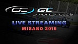 GT Sports Car Club - Misano 2015 - Main Race - LIVE