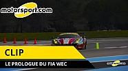 Clip du Prologue FIA WEC 2016 au Castellet