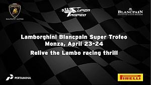 Lamborghini Blancpain Super Trofeo Europe 2016 - Monza Highlights