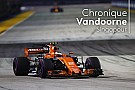 Chronique Vandoorne - McLaren-Renault, une bonne nouvelle pour la F1