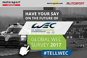 WEC Artículo especial Haz clic aquí para completar la Encuesta Global de Aficionados del WEC