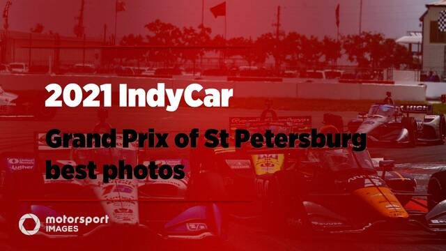 2021 IndyCar Grand Prix of St Petersburg best photos