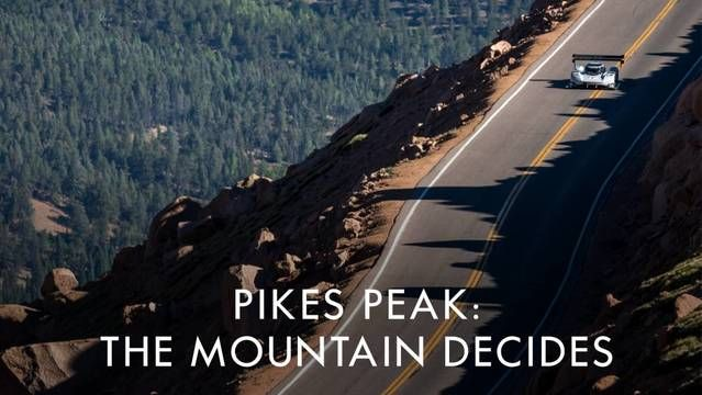 Pikes Peak: The Mountain Decides