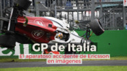 Motorsport Shorts: el accidente de Marcus Ericsson en Monza