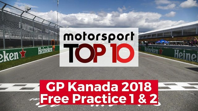 Top 10 Highlights Free Practice | GP Kanada 2018