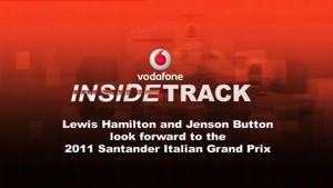 Lewis Hamilton and Jenson Button give the inside track ahead of the 2011 Santander Italian Grand Pri