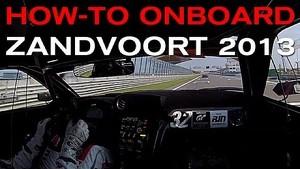 HOW-TO LAP ZANDVOORT - ONBOARD IN NISSAN GT-R NISMO GT3