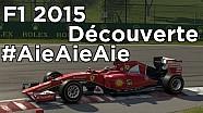 Notre premier lancement sur F1 2015 en vidéo !