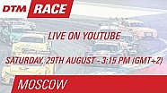 DTM - Moscou - Course 1 LIVE