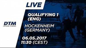 1. Yarış Sıralama Turları - DTM Hockenheim 2017