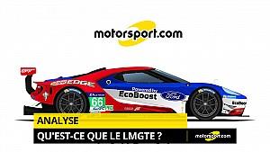 Qu'est-ce que le LMGTE aux 24H du Mans  ?