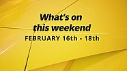 What's On This Weekend 2/16