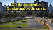 GP da Austrália - Declarações de sexta-feira