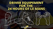 Driver Equipment for the 24Hrs of Le Mans