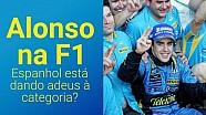 VÍDEO: Alonso está dando adeus à F1?